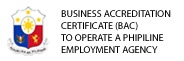 BUSINESS ACCREDITATION CERTIFICATE (BAC)TO OPERATE A PHIPILINE EMPLOYMENT AGENCY